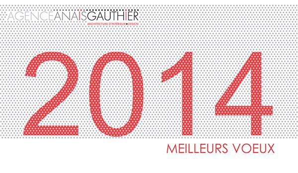 nous vous souhaitons une merveilleuse ann e 2014 agence ana s gauthier. Black Bedroom Furniture Sets. Home Design Ideas